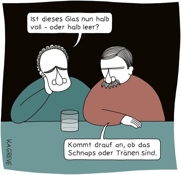 Cartoon | Schnaps oder Tränen | © Katharina Greve