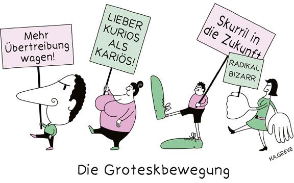 Cartoon | Groteskbewegung | © Katharina Greve