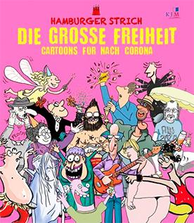Buch | Die große Freiheit - Cartoons für nach Corona | Cover
